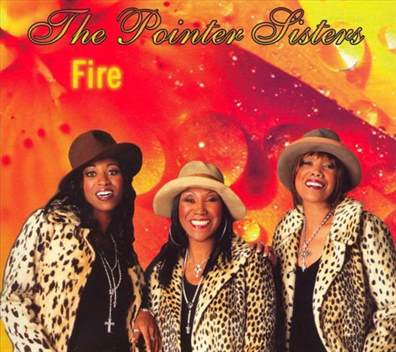 The Pointer Sisters Fire